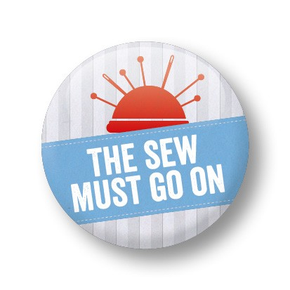 The sew must go on