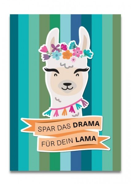 Spar das Drama für dein Lama