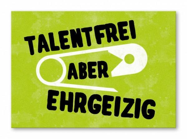 talentfrei aber ehrgeizig